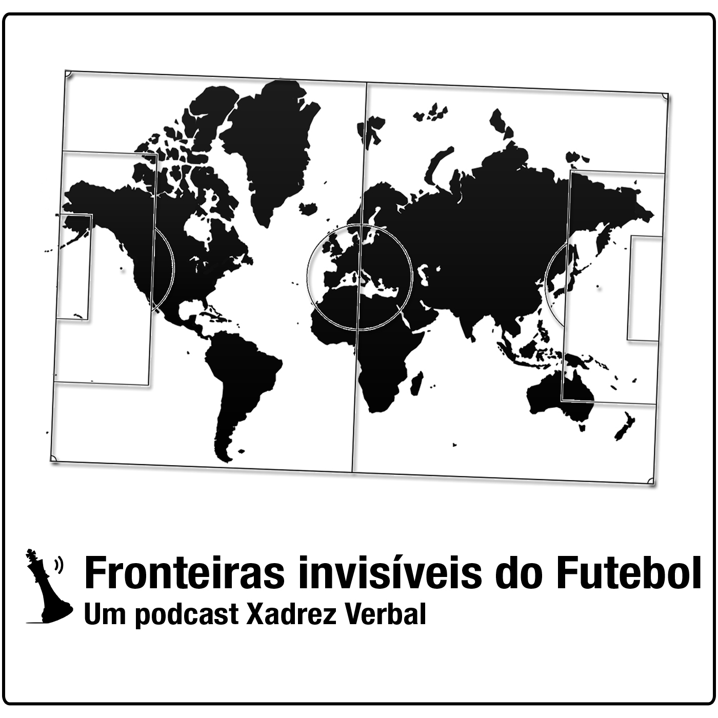 Central3 Podcasts - Fronteiras Invisíveis do Futebol
